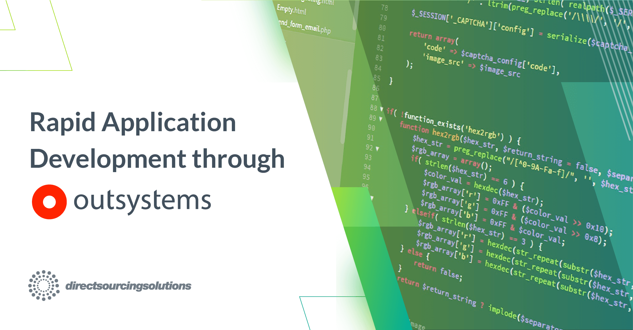 Rapid Application Development Through OutSystems