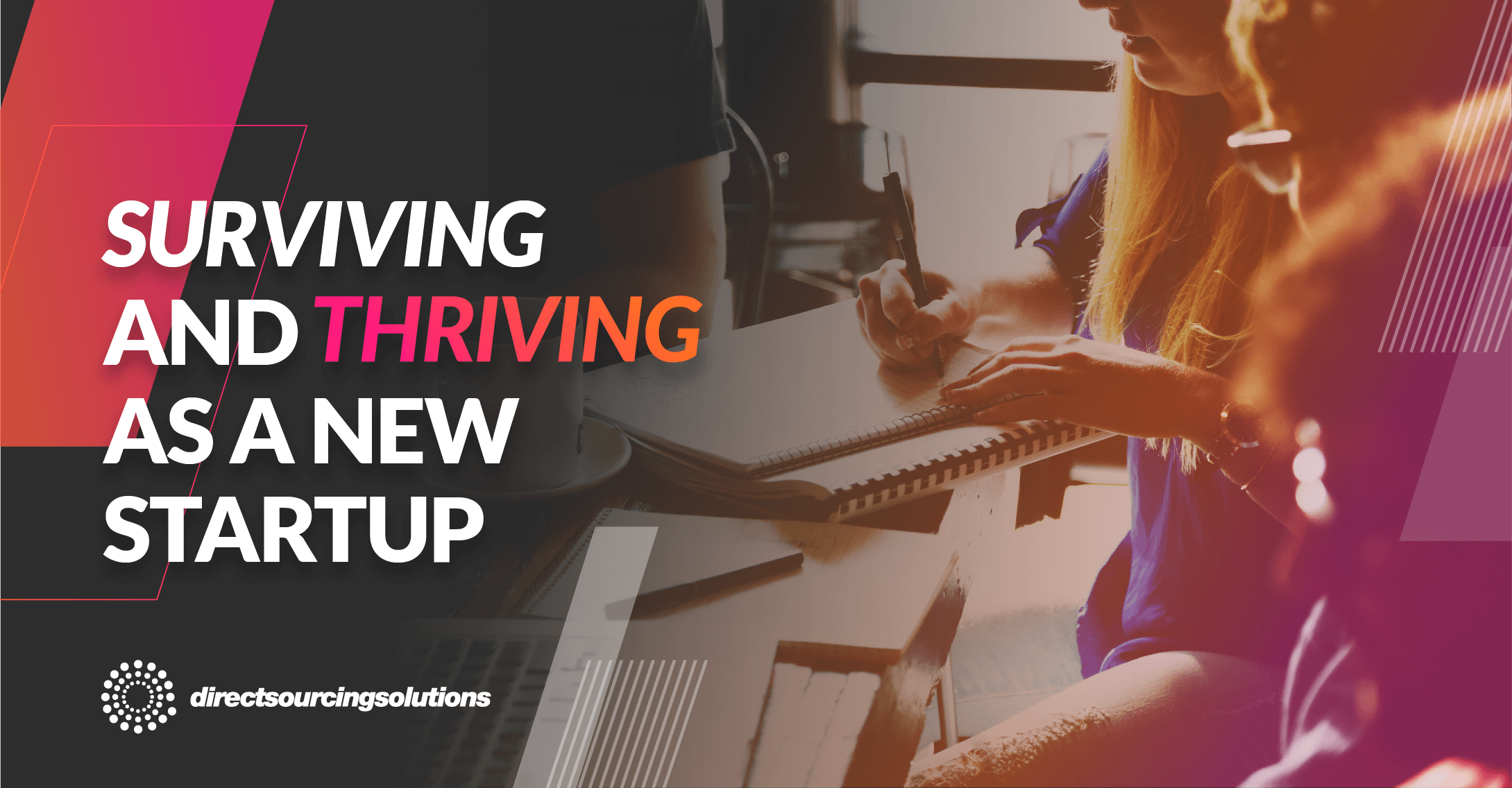 Surviving and thriving as a new startup