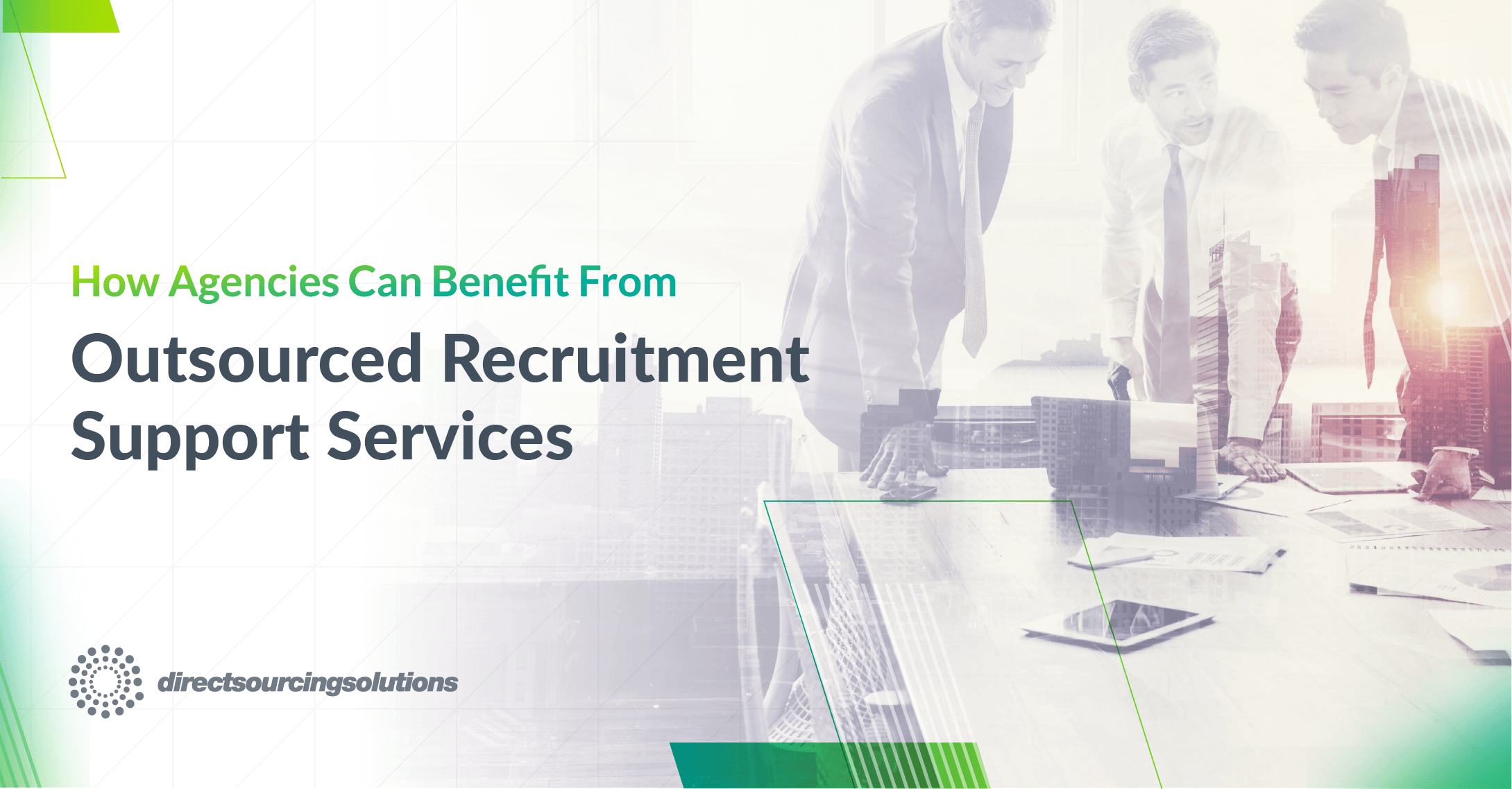 How agencies can benefit from outsourced recruitment support services