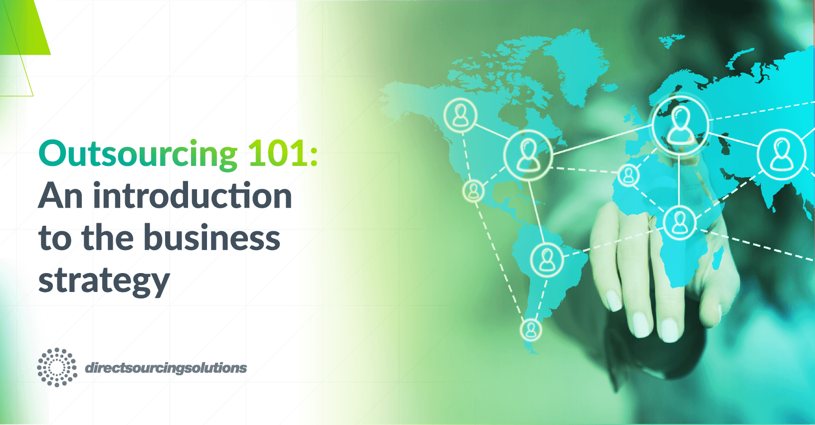 Outsourcing 101 An introduction to the business strategy
