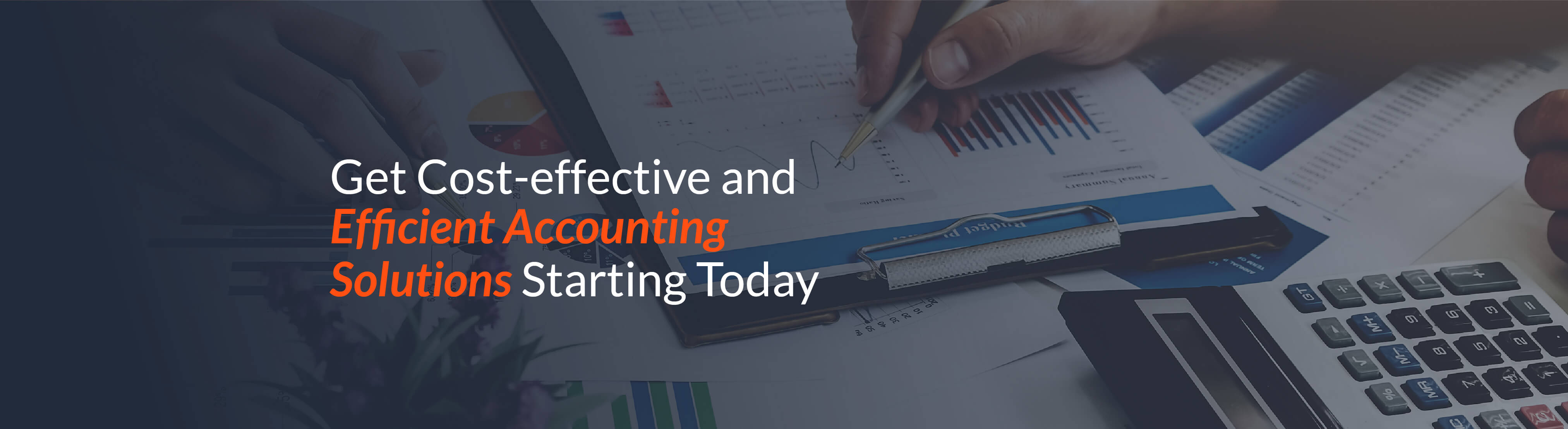 Get cost-effective and efficient account solutions starting today